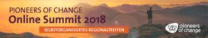 Pioneers of Change Online-Summit 2018: Selbstorganisiertes Regionaltreffen @ Ideenraum & Makerspace H15
